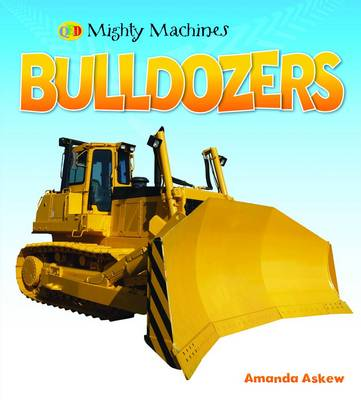 Bulldozers - Mighty Machines (Hardback)