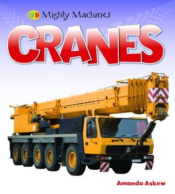 Cranes - Mighty Machines (Hardback)