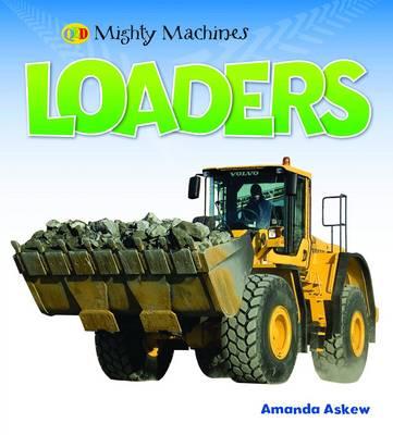 Loaders - Mighty Machines (Hardback)