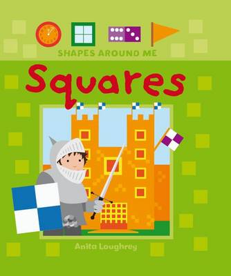 Squares - Shapes Around Me (Hardback)