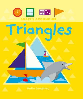 Triangles - Shapes Around Me (Hardback)