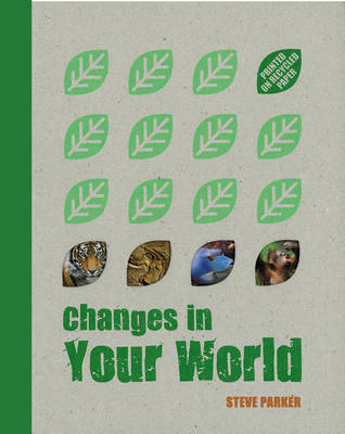 Great Big Book of Changes in Your World - Changes in... (Hardback)