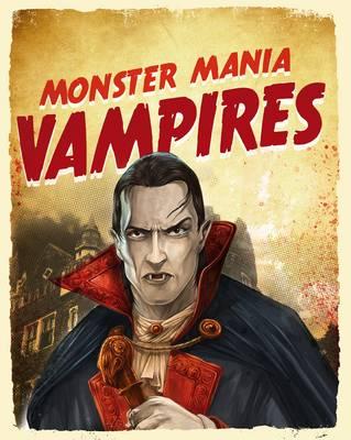 Vampires - Monster Mania (Hardback)