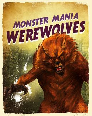 Werewolves - Monster Mania (Hardback)