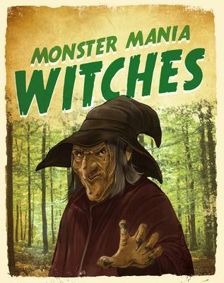 Witches - Monster Mania (Hardback)