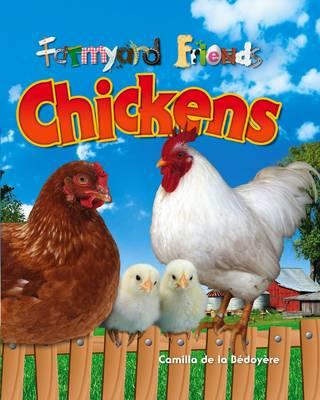 Chickens - Farmyard Friends v. 1 (Paperback)