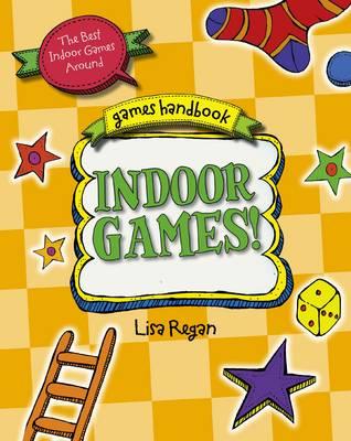 Indoor Games: The Best Indoor Games Around - Games Handbook (Paperback)