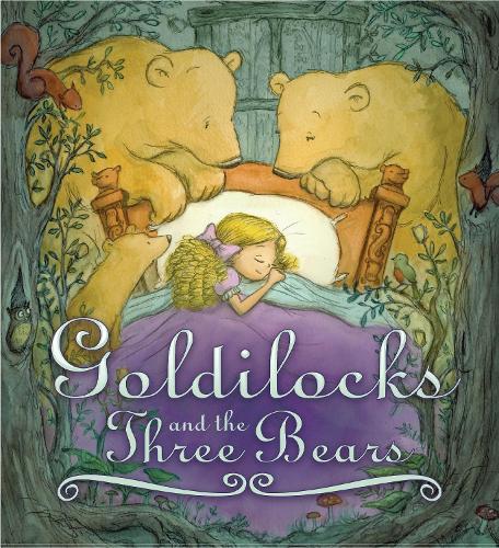 Storytime Classics: Goldilocks and the Three Bears - Storytime Classics (Paperback)