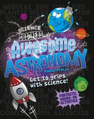Science Crackers: Awesome Astronomy - Science Crackers 4 (Hardback)