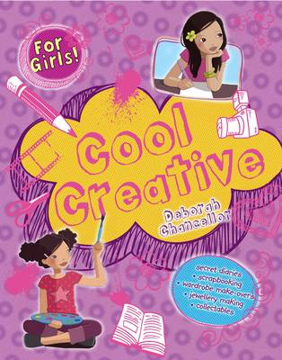 Cool Creative - For Girls (Hardback)