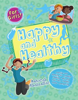 Happy and Healthy - For Girls (Hardback)