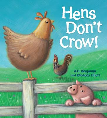 Hens Don't Crow - Storytime (Hardback)