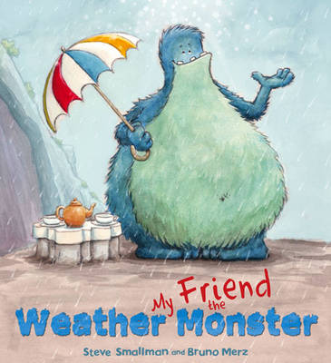 Storytime: My Friend the Weather Monster - Storytime (Hardback)