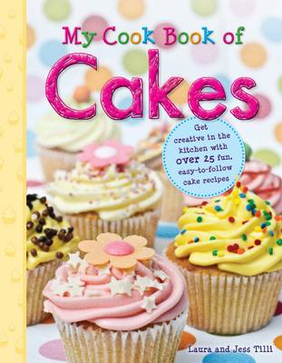 My Cook Book of Cakes - My Cook Book (Hardback)