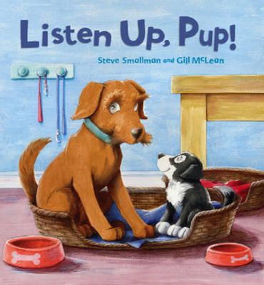 Storytime: Listen Up, Pup! - Storytime (Paperback)