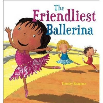 The Friendliest Ballerina - Marvellous Manners (Paperback)