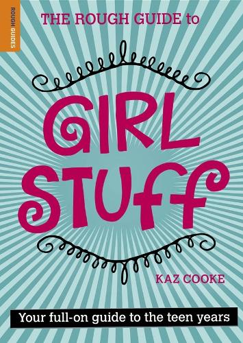 The Rough Guide To Girl Stuff (Paperback)