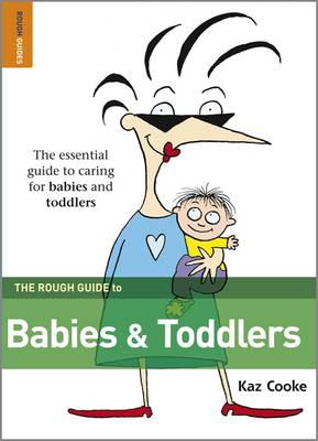 The Rough Guide to Babies and Toddlers (Paperback)