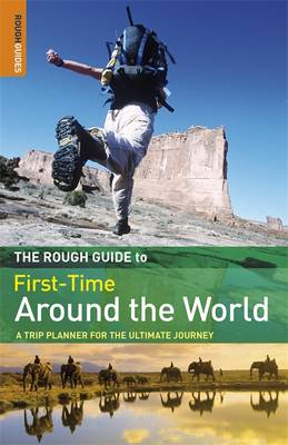 The Rough Guide to First-Time Around The World (Paperback)