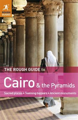 The Rough Guide to Cairo & the Pyramids - Rough Guides (Paperback)
