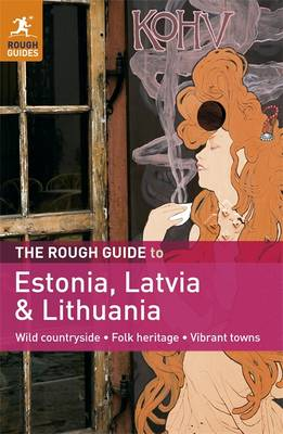 The Rough Guide to Estonia, Latvia & Lithuania (Paperback)