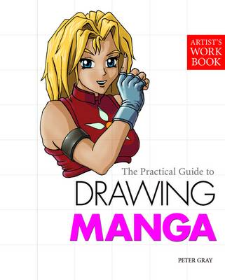 Drawing Manga - Artist's Workbook (Paperback)