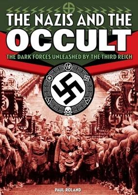 The Nazis and the Occult (Paperback)