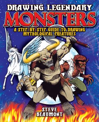 Drawing Legendary Monsters (Paperback)