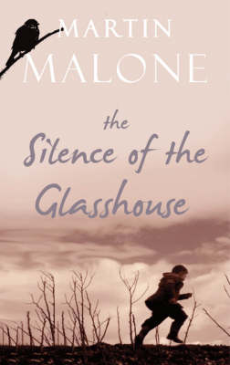 The Silence of the Glasshouse (Paperback)