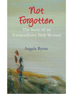 Not Forgotten (Paperback)