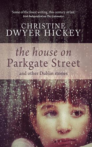 The House on Parkgate Street & Other Dublin Stories (Paperback)