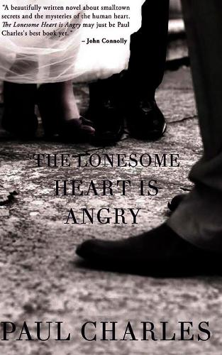 The Lonesome Heart is Angry (Paperback)
