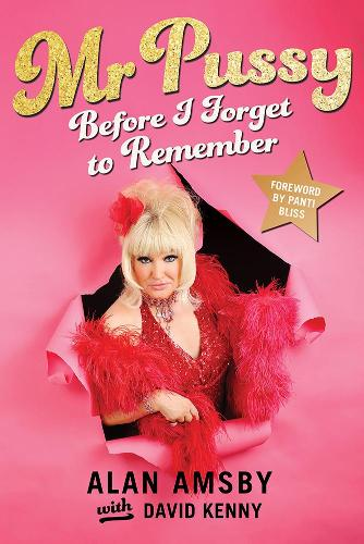 The Mr Pussy: Before I Forget to Remember (Paperback)