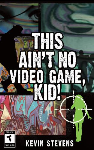This Ain't No Video Game, Kid! (Paperback)