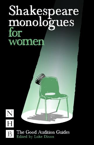 Shakespeare Monologues for Women - Good Audition Guide (Paperback)