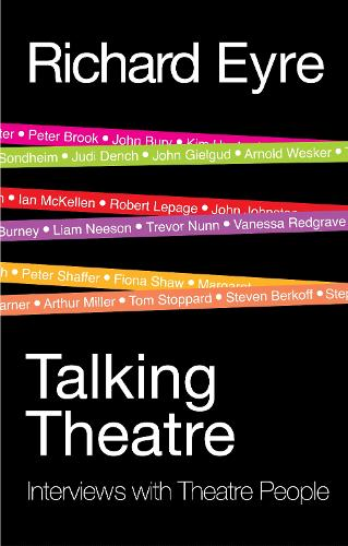 Talking Theatre: Interviews with theatre people (Paperback)