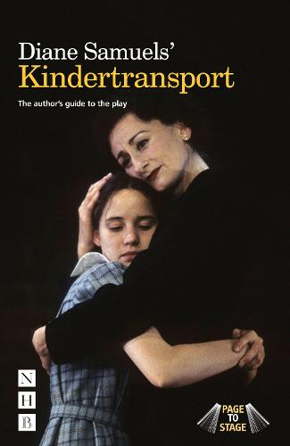 Diane Samuels' Kindertransport: The author's guide to the play (Paperback)