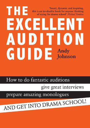 The Excellent Audition Guide (Paperback)