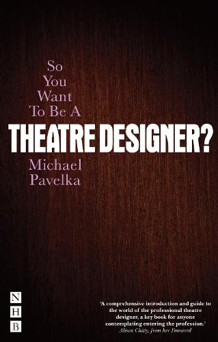 So You Want To Be A Theatre Designer (Paperback)