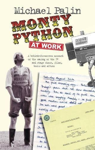 Monty Python at Work (Paperback)