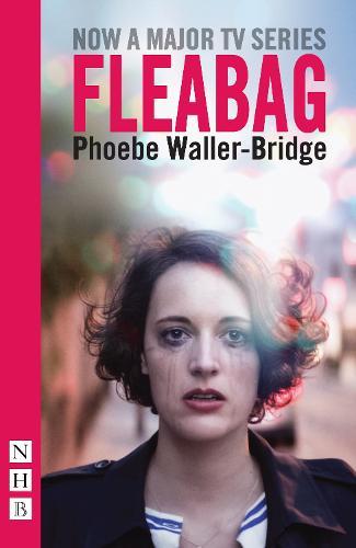 Fleabag: The Original Play (Paperback)