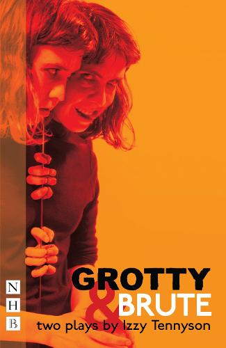 Grotty & Brute (Paperback)