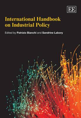 International Handbook on Industrial Policy (Paperback)