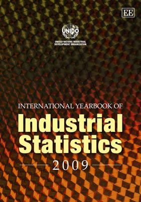International Yearbook of Industrial Statistics 2009 - International Yearbook of Industrial Statistics Series (Hardback)