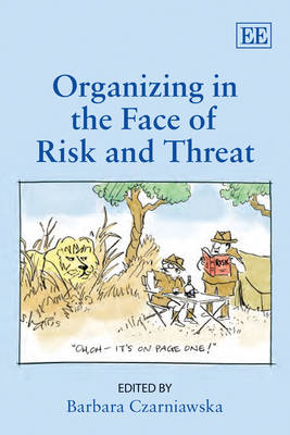 Organizing in the Face of Risk and Threat (Paperback)