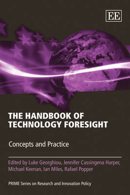The Handbook of Technology Foresight: Concepts and Practice - PRIME Series on Research and Innovation Policy in Europe (Paperback)