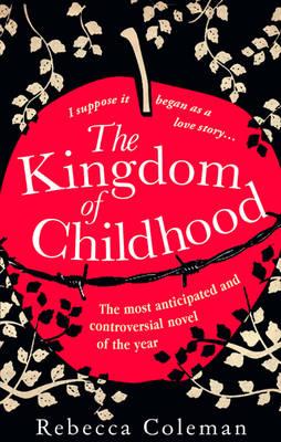 The Kingdom of Childhood (Paperback)