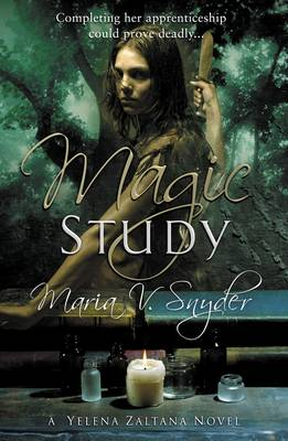 Magic Study - The Chronicles of Ixia (Paperback)