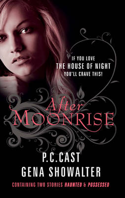 After Moonrise: Possessed / Haunted (Paperback)