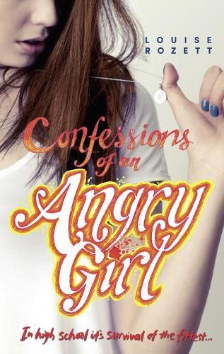 Confessions Of An Angry Girl - Confessions 1 (Paperback)